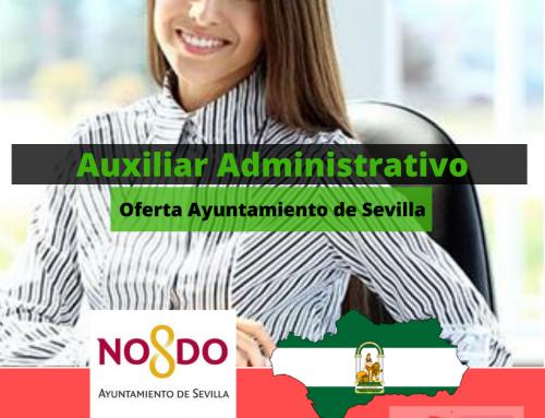 Auxiliar Administrativo Ayuntamiento Sevilla: 38 plazas ofertadas